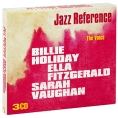 Billie Holiday, Ella Fitzgerald, Sarah Vaughan The Voice (3 CD) Серия: The Art Of Jazz артикул 7400o.